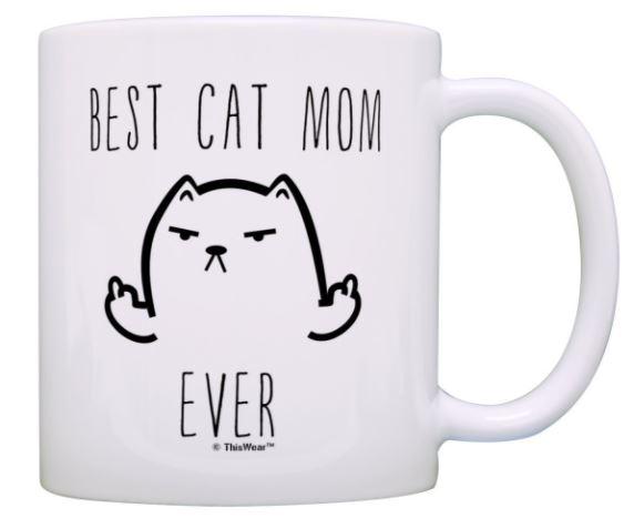 best cat mom ever rude cat mug